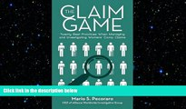 READ book  The Claim Game: Twenty Best Practices When Managing and Investigating Workers' Comp
