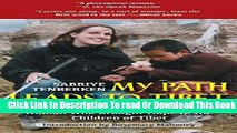 Books My Path Leads to Tibet: The Inspiring Story of the Blind Woman Who Brought Hope to the