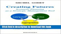[Download] Creating Futures: Scenario Planning as a Strategic Management Tool Paperback Free