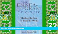 Big Deals  The Enneagram of Society: Healing the Soul to Heal the World (Consciousness Classics)