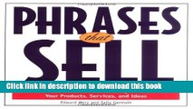 [Popular] Phrases That Sell: The Ultimate Phrase Finder to Help You Promote Your Products,