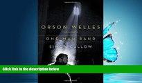 Choose Book Orson Welles, Volume 3: One-Man Band