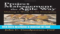 [Popular] Project Management the Agile Way: Making It Work in the Enterprise Kindle Free