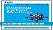 [Popular] Running Virtual Meetings (HBR 20-Minute Manager Series) Kindle Online
