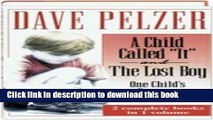 "[PDF] A Child Called ""It"" and The Lost Boy - One Child s Courage to Survive Download Full Ebook"