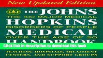 [Popular Books] The Johns Hopkins Medical Handbook: The 100 Major Medical Disorders of People over