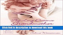 [Popular Books] The Long Distance Grandmother 4 Ed: How to Stay Close to Distant Grandchildren