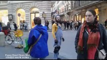 Funny Street Clown 2016 STREET SHOW ROMA( Real life Just Laughing )