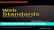 [PDF] Web Standards: Mastering HTML5, CSS3, and XML (Expert s Voice in Web Development) Free Online