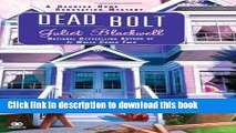[Popular Books] Dead Bolt: A Haunted Home Renovation Mystery (Haunted Home Repair Mystery)