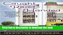 [Popular Books] Caught Read-Handed (Read Em and Eat Mystery) Free Online
