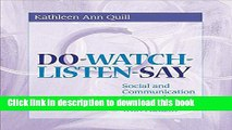 [Download] Do-Watch-Listen-Say: Social and Communication Intervention for Children with Autism