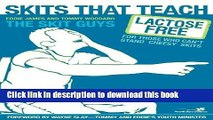 [Download] Skits That Teach: Lactose Free for Those Who Can t Stand Cheesy Skits Hardcover Free