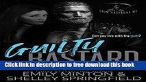 [Download] Guilty Bastard: Grim Bastards MC Kindle Free