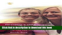 [Download] Parenting a Child With Asperger Syndrome: 200 Tips and Strategies Kindle Collection