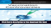[Download] Vaccination Controversies: A Reference Handbook (Contemporary World Issues) Paperback