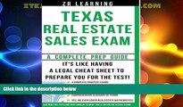 Must Have  Texas Real Estate Sales Exam - 2014 Version: Principles, Concepts and Hundreds Of