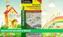 EBOOK ONLINE  Merced and Tuolumne Rivers [Stanislaus National Forest] (National Geographic Trails
