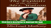 Download The Exploits of the Second Mrs. Watson E-Book Online