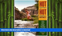 READ  Hot Springs and Hot Pools of the Northwest: Jayson Loam s Original Guide (Hot Springs   Hot