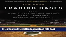 [Download] Trading Bases: How a Wall Street Trader Made a Fortune Betting on Baseball Hardcover