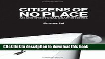 [Download] Citizens of No Place: An Architectural Graphic Novel Hardcover Free