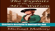 [PDF] The Exploits of the Second Mrs. Watson Book Online