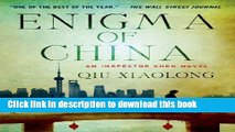 [Popular Books] Enigma of China: An Inspector Chen Novel (Inspector Chen Cao) Full Online