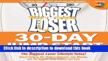 [PDF] The Biggest Loser 30-Day Jump Start: Lose Weight, Get in Shape, and Start Living the Biggest