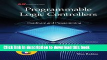 [Download] Programmable Logic Controllers: Hardware and Programming Paperback Free