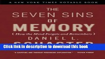 [Download] The Seven Sins of Memory: How the Mind Forgets and Remembers Kindle Online