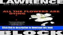 [Popular Books] All the Flowers are Dying (Matthew Scudder) Download Online