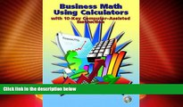 READ FREE FULL  Business Math Using Calculators: With 10-Key Computer Assisted Instruction
