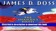 [Popular Books] The Shaman s Bones (Shaman Mysteries) Full Online