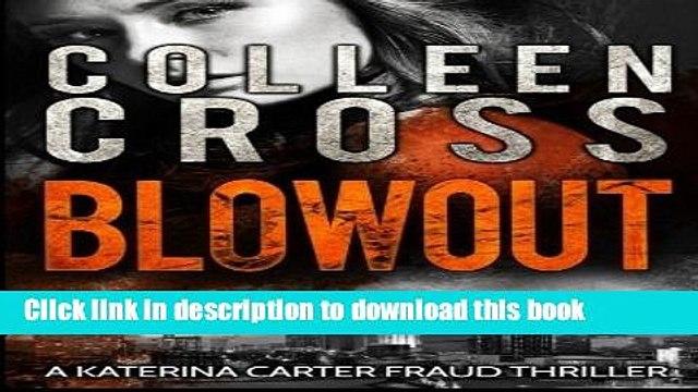 [PDF] Blowout: A Katerina Carter Fraud Thriller (Katerina Carter Fraud Legal Thriller Series)