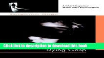 [Popular Books] Dying Gasp (A Chief Inspector Mario Silva Investigation) Full Online