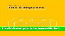 [Download] Watching with The Simpsons: Television, Parody, and Intertextuality (Comedia) Paperback