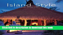 [PDF] Island Style: Tropical Dream Houses in Indonesia Full Online
