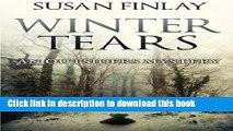 [Popular Books] Winter Tears: An Outsiders Mystery (The Outsiders) (Volume 3) Full Online