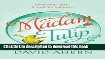 [PDF] Madam Tulip (Madam Tulip Mysteries) (Volume 1) Full Online