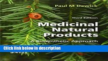 Download Medicinal Natural Products: A Biosynthetic Approach [Full Ebook]