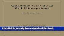 [Download] Quantum Gravity in 2+1 Dimensions (Cambridge Monographs on Mathematical Physics) Kindle