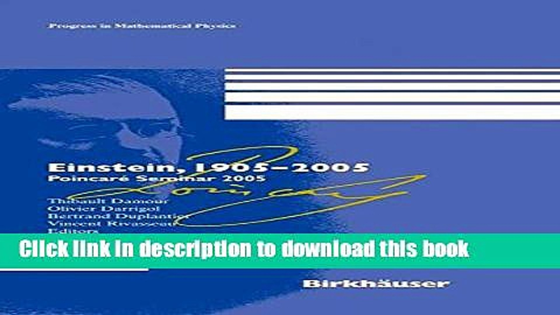 [Download] Einstein, 1905-2005: Poincaré Seminar 2005 (Progress in Mathematical Physics) Kindle