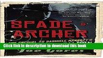 [PDF] Spade   Archer: The Prequel to Dashiell Hammett s THE MALTESE FALCON (Vintage Crime/Black