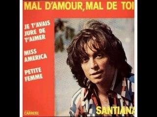 Santiana  Habia jurado amarte (Je t'avais juré de t'aimer) 1975