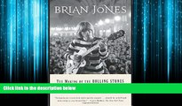 Enjoyed Read Brian Jones: The Making of the Rolling Stones