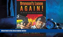 Online eBook Bronson s Loose Again! On the Set with Charles Bronson