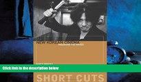 eBook Download New Korean Cinema: Breaking the Waves (Short Cuts (Wallflower))