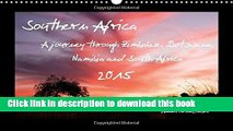 [Download] Southern Africa 2015: A Journey Through Zimbabwe, Botswana, Namibia and South Africa