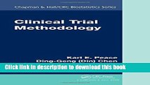 [Popular Books] Clinical Trial Methodology (Chapman   Hall/CRC Biostatistics Series) Free Online